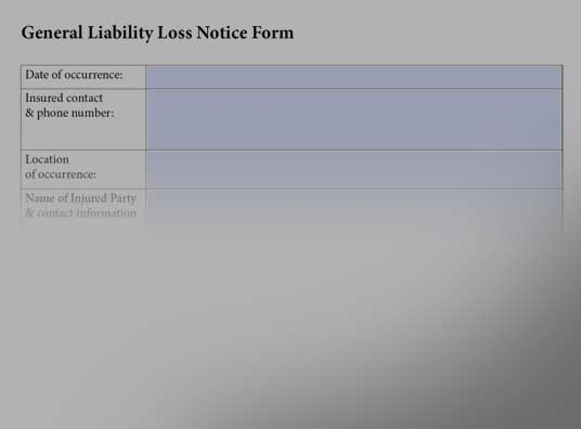 General Liability Loss Notice Form